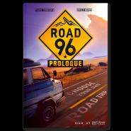 Road 96 - Prologue